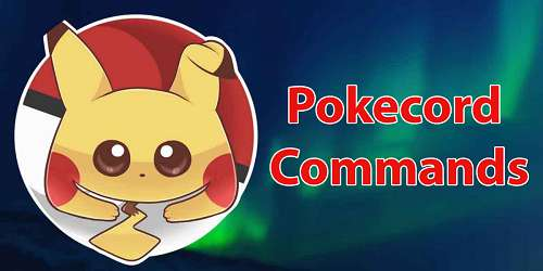 Complete list of Pokecord commands!